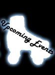 Roller Skate Upcoming Events Button